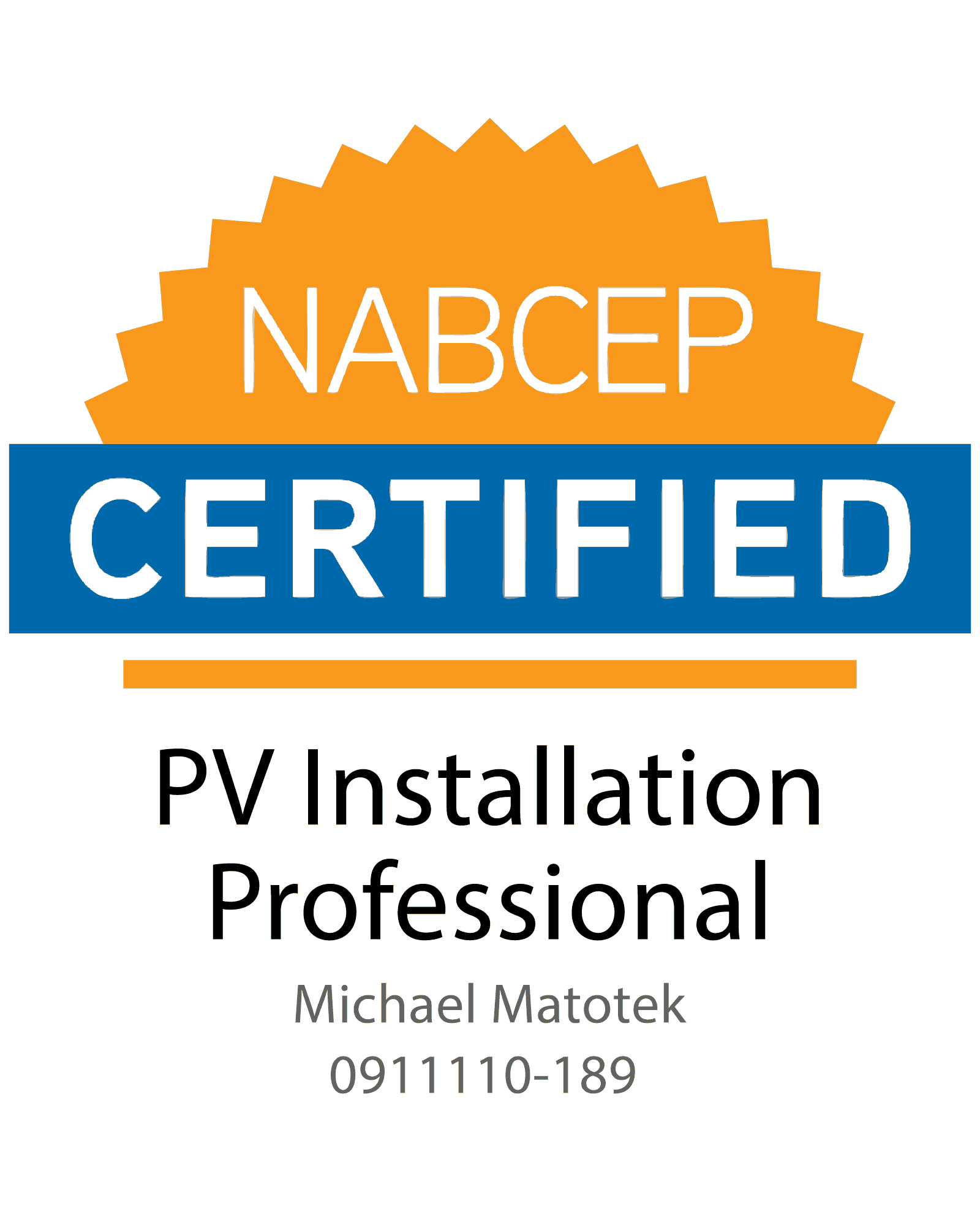 NABCEP Certified PV Installation Professional Michael Matotek 0911110-189